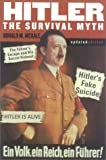 Hitler: The Survival Myth