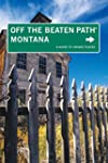 Montana Off the Beaten Path®, 8th...