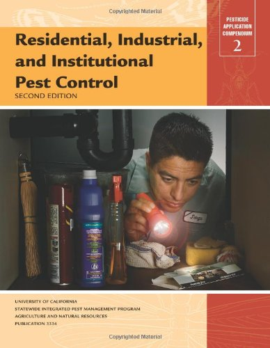 Residential, Industrial, And Institutional Pest Control, 2nd Ed.