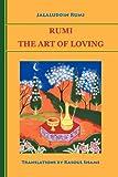 Rumi: The Art of Loving (0985056800) by Rumi, Jalaluddin