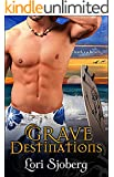 Grave Destinations (The Grave Series Book 2)