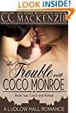 The Trouble With Coco Monroe: A Ludlow Hall Romance (A Ludlow Hall Story Book 4)