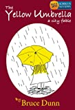 The Yellow Umbrella: A City Fable