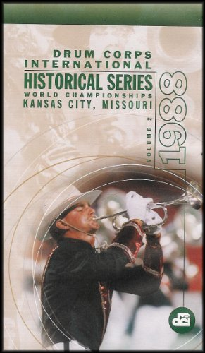 Drum Corps International Historical Series World Championships - Kansas City, MO 1988 [Volume 2]