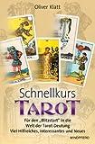 Schnellkurs Tarot: Für den