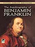 Image of The Autobiography of Benjamin Franklin (Dover Thrift Editions)