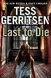Last to Die: Rizzoli & Isles series 10
