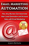img - for Email Marketing Automation: How Any Business Can Automate their Lead Generation and Increase Sales with Email Marketing book / textbook / text book