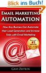 Email Marketing Automation: How Any B...