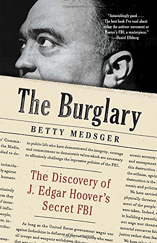 The Burglary: The Discovery of J. Edgar Hoover's Secret FBI (Hoover Fbi compare prices)