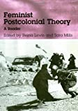 img - for Feminist Postcolonial Theory: A Reader [Paperback] [2003] (Author) Reina Lewis, Sara Mills book / textbook / text book