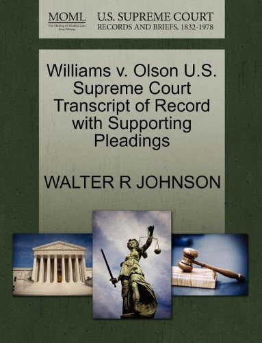 Williams v. Olson U.S. Supreme Court Transcript of Record with Supporting Pleadings