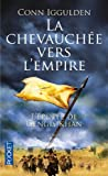 echange, troc Conn Iggulden - L'épopée de Gengis Khan, Tome 3 : La chevauchée vers l'empire