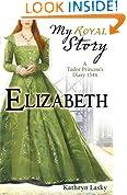 Elizabeth (My Royal Story)