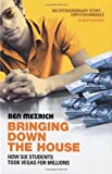 Bringing down the House: How Six Students Took Vegas for Millons (0099468239) by Mezrich, Ben