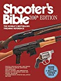 Shooters Bible: The Worlds Bestselling Firearms Reference