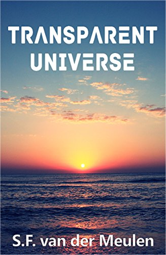 Book: Transparent Universe by S.F. van der Meulen
