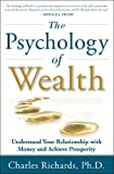 The Psychology of Wealth - Understand-Your-Relationship