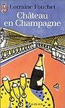 Ch�teau en Champagne par Fouchet