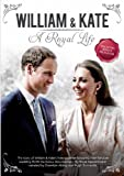 William & Kate: A Royal Life [Import]