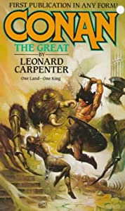 Conan the Great by Leonard Carpenter