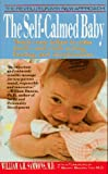 The Self-Calmed Baby (0312924682) by Sammons, William A. H.