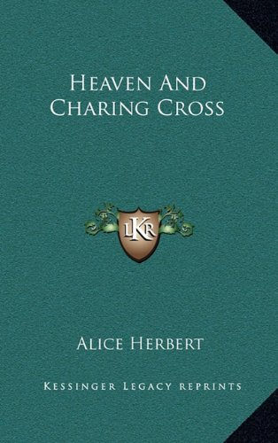 Heaven and Charing Cross