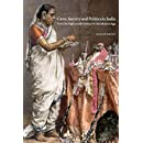 Caste, Society and Politics in India from the Eighteenth Century to the Modern Age (The New Cambridge History of India)