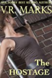 The Hostage (RC Investigations Book 3)
