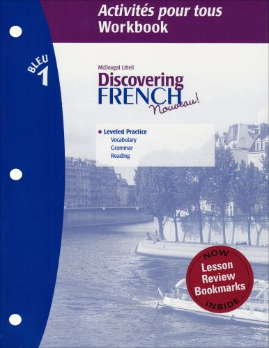 McDougal Littell Discovering French Nouveau: Activites pour tous with Lesson Review Bookmarks Level 1