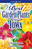 Best Garden Plants For Iowa (1551055201) by Chuck Porto