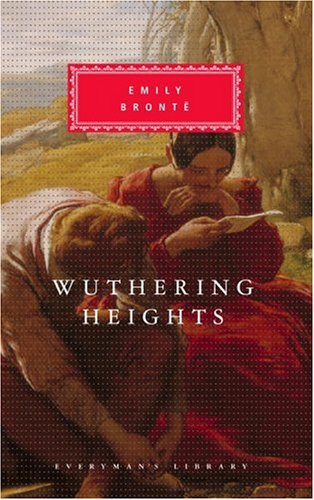 Wuthering Heights (Everyman's Library), EMILY BRONTE