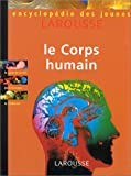 img - for Encyclop die des jeunes. Le Corps humain book / textbook / text book