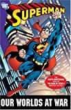 Various Superman Our Worlds At War Complete Edition (Superman (DC Comics))