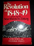 Revolution of Eighteen Forty-Eight: Articles from the Neue Rheinische Zeitung (0717803392) by Marx, Karl