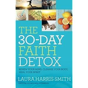 The 30-Day Faith Detox: R Livre en Ligne - Telecharger Ebook