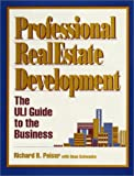 img - for Professional Real Estate Development: The Uli Guide to the Business book / textbook / text book
