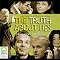 The Truth About Lies Audiobook by Andy Shea, Steve Van Aperen Narrated by James Wright