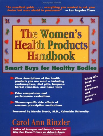 The Women'S Health Products Handbook: Smart Buys For Healthy Bodies