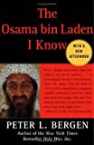 The Osama bin Laden I Know: An Oral History of al Qaedas Leader
