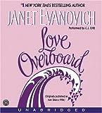 Janet Evanovich Love Overboard CD