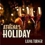 Athena's Holiday: Athena Parks, Book 1 | Laina Turner