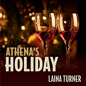 Athena's Holiday: Athena Parks, Book 1 | [Laina Turner]