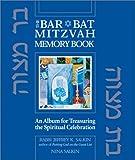 img - for The Bar/Bat Mitzvah Memory Book: An Album for Treasuring the Spiritual Celebration book / textbook / text book