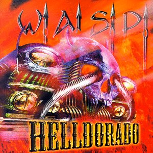 Wasp - Helldorado - Amazon.com Music