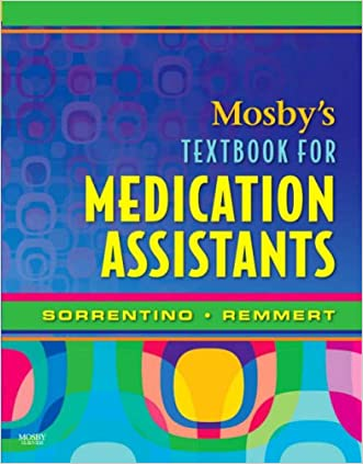 Mosby's Textbook for Medication Assistants, 1e