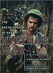 Encyclopedia of the Vietnam War: A Po...