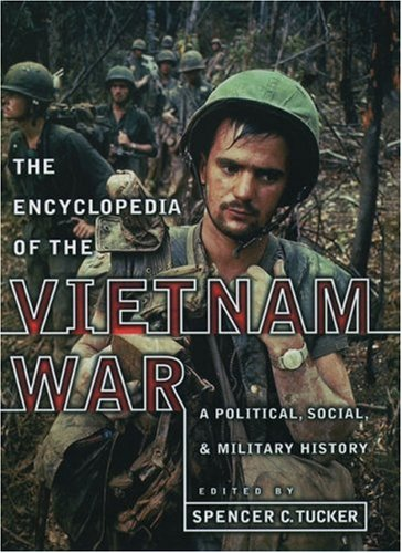 Encyclopedia of the Vietnam War: A Political, Social, and Military History