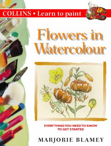 Collins Learn to Paint - Flowers in Watercolour