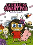FILLE DU SAVANT FOU (LA) T.01 : L'INV...
